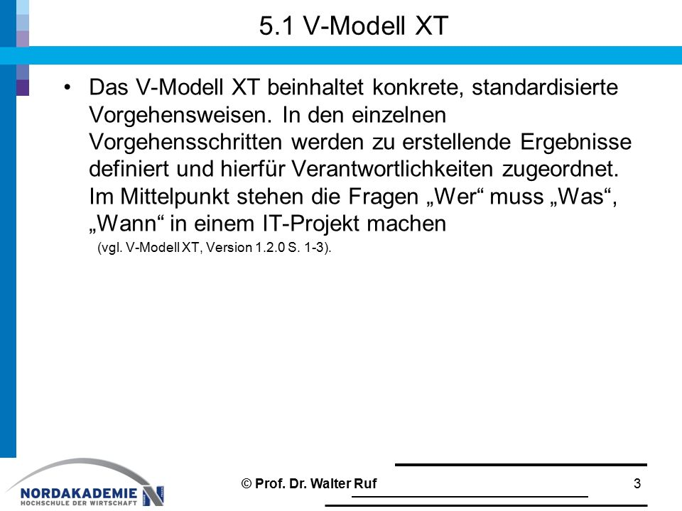 5.1 V-Modell XT