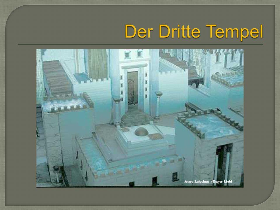 Der Dritte Tempel Atara Lejoshna /Roger Liebi