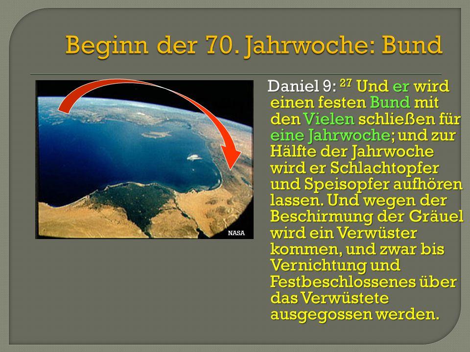 Beginn der 70. Jahrwoche: Bund