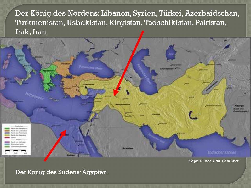 Der König des Nordens: Libanon, Syrien, Türkei, Azerbaidschan, Turkmenistan, Usbekistan, Kirgistan, Tadschikistan, Pakistan, Irak, Iran