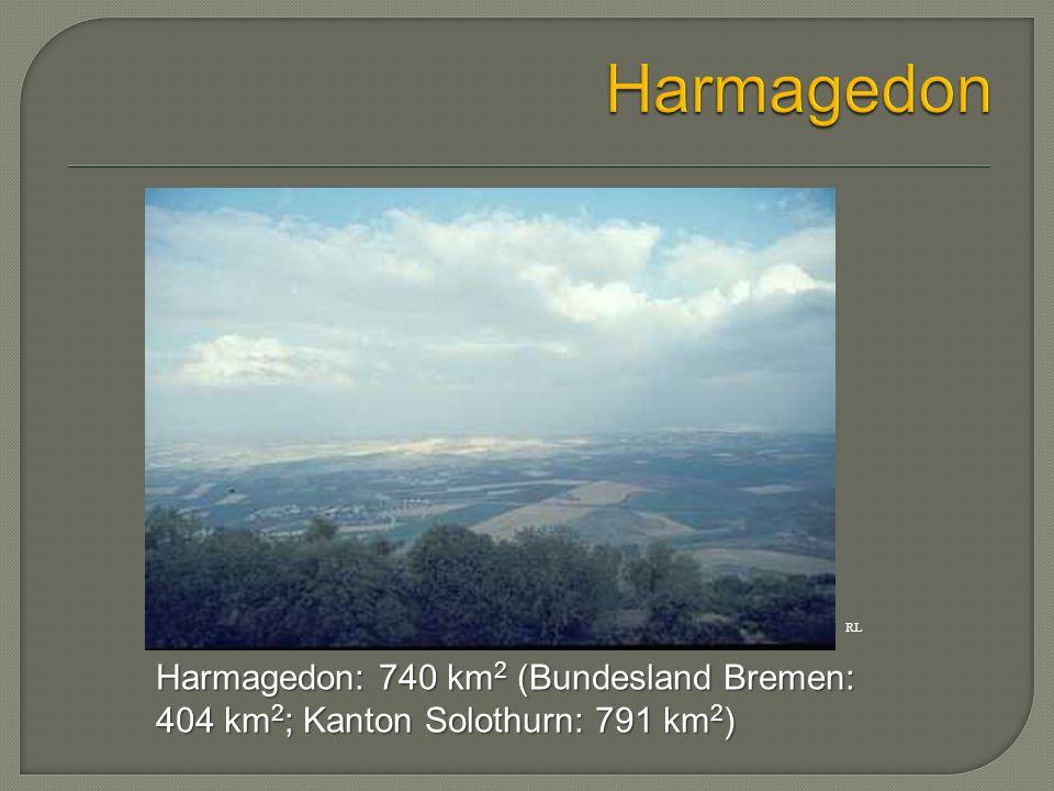 Harmagedon Harmagedon: 740 km2 (Bundesland Bremen: