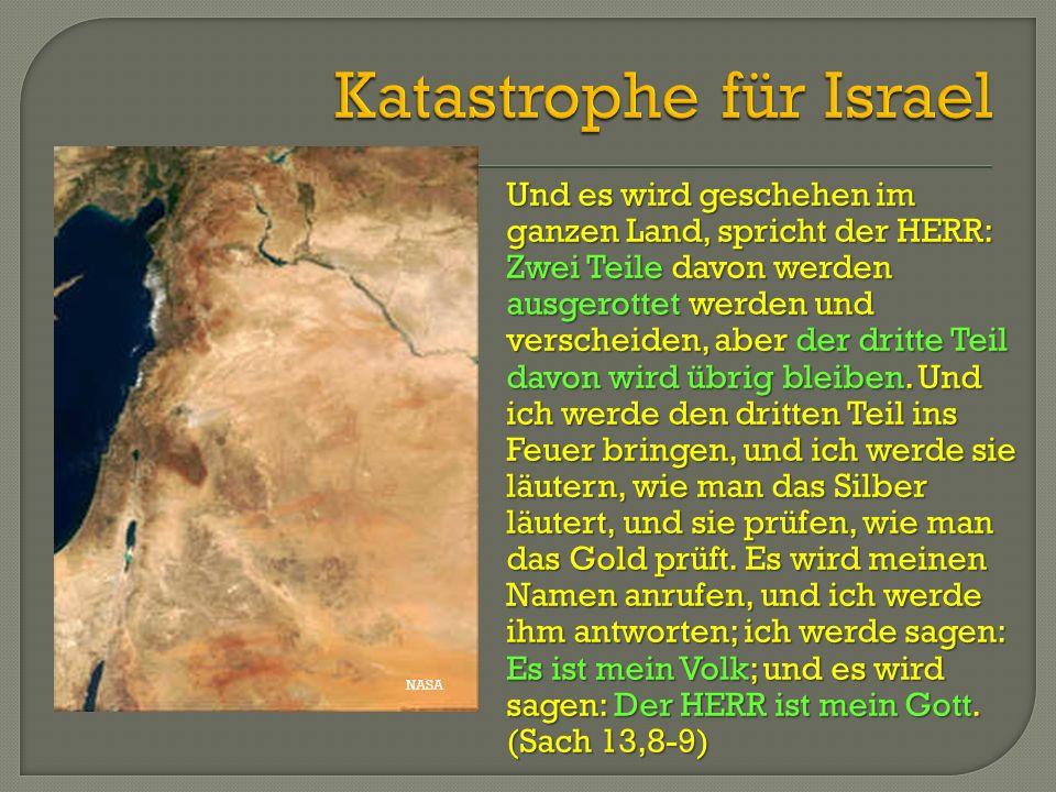 Katastrophe für Israel