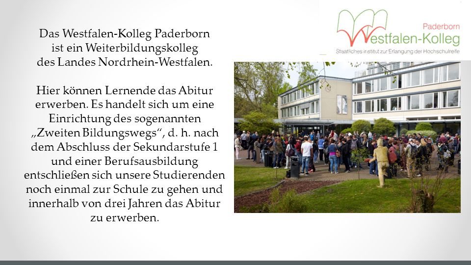 Das Westfalen-Kolleg Paderborn ist ein Weiterbildungskolleg