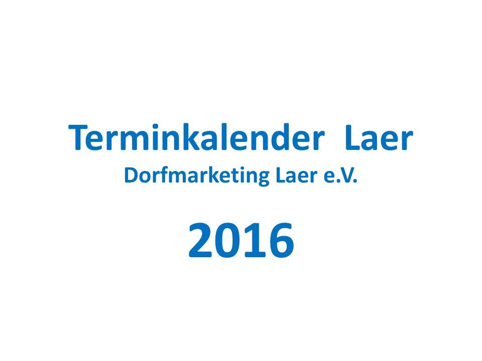 Terminkalender Laer Dorfmarketing Laer e.V.