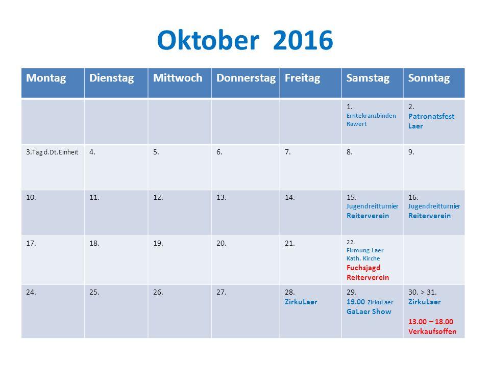 Oktober 2016 Montag Dienstag Mittwoch Donnerstag Freitag Samstag