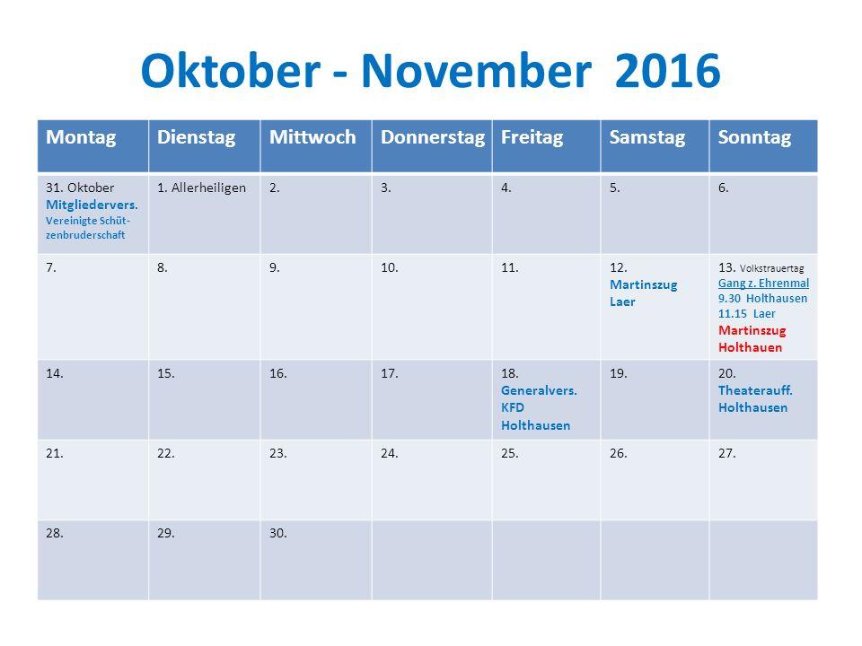 Oktober - November 2016 Montag Dienstag Mittwoch Donnerstag Freitag