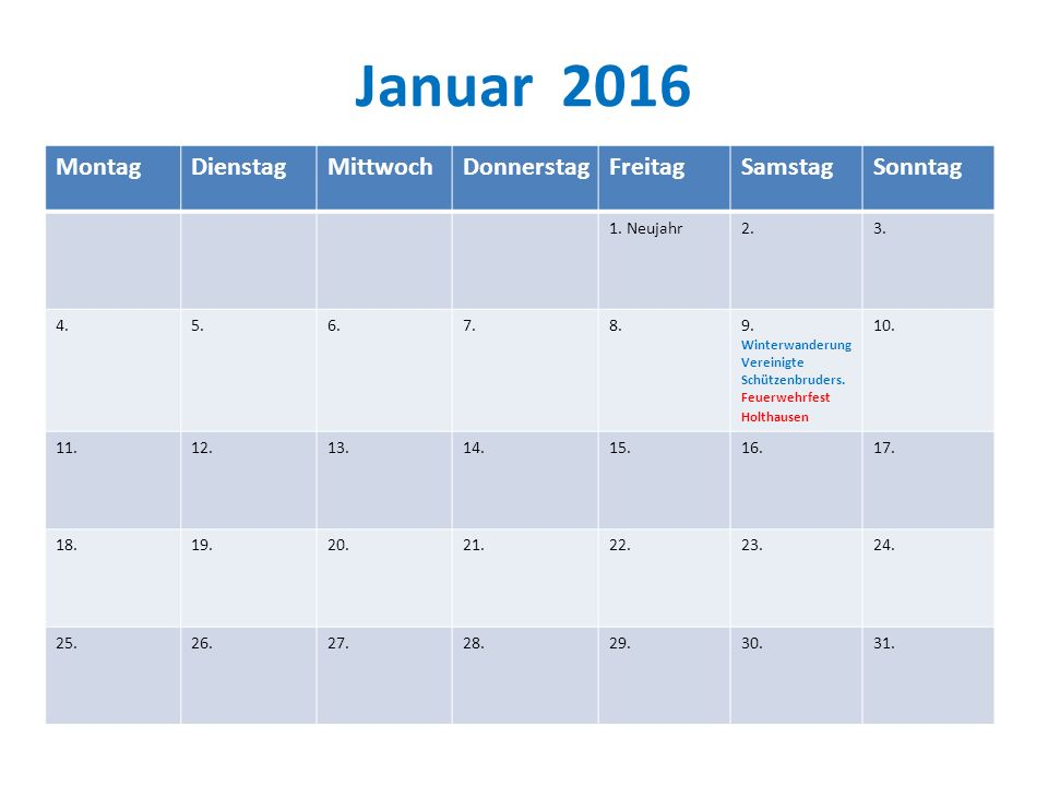 Januar 2016 Montag Dienstag Mittwoch Donnerstag Freitag Samstag
