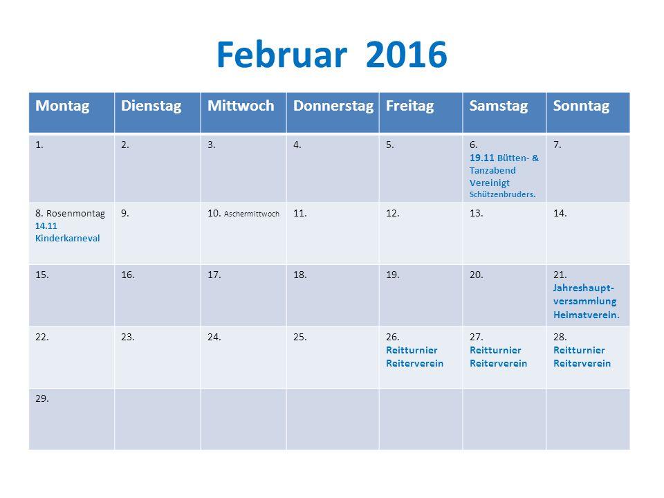 Februar 2016 Montag Dienstag Mittwoch Donnerstag Freitag Samstag