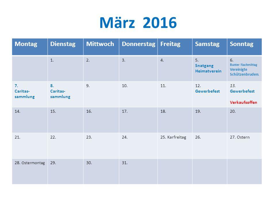 März 2016 Montag Dienstag Mittwoch Donnerstag Freitag Samstag Sonntag
