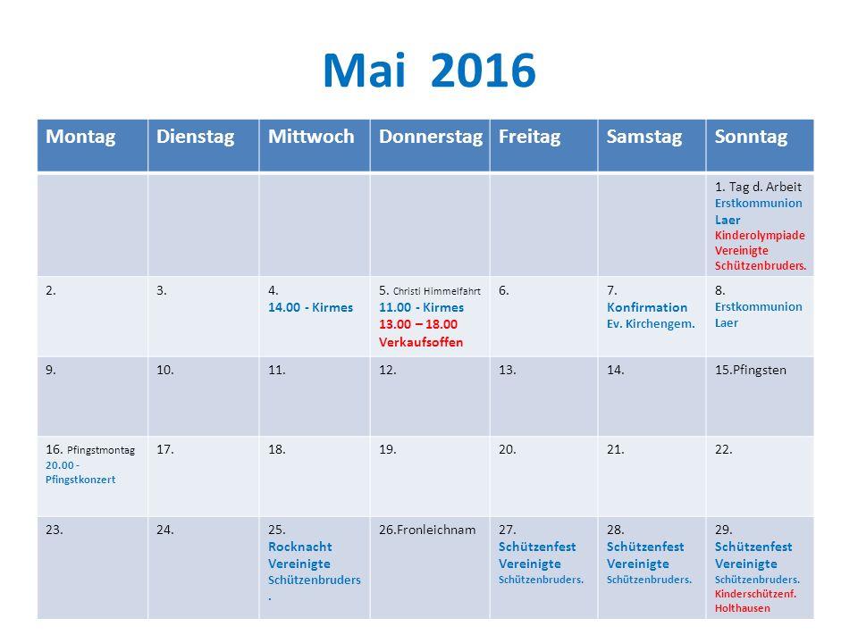 Mai 2016 Montag Dienstag Mittwoch Donnerstag Freitag Samstag Sonntag