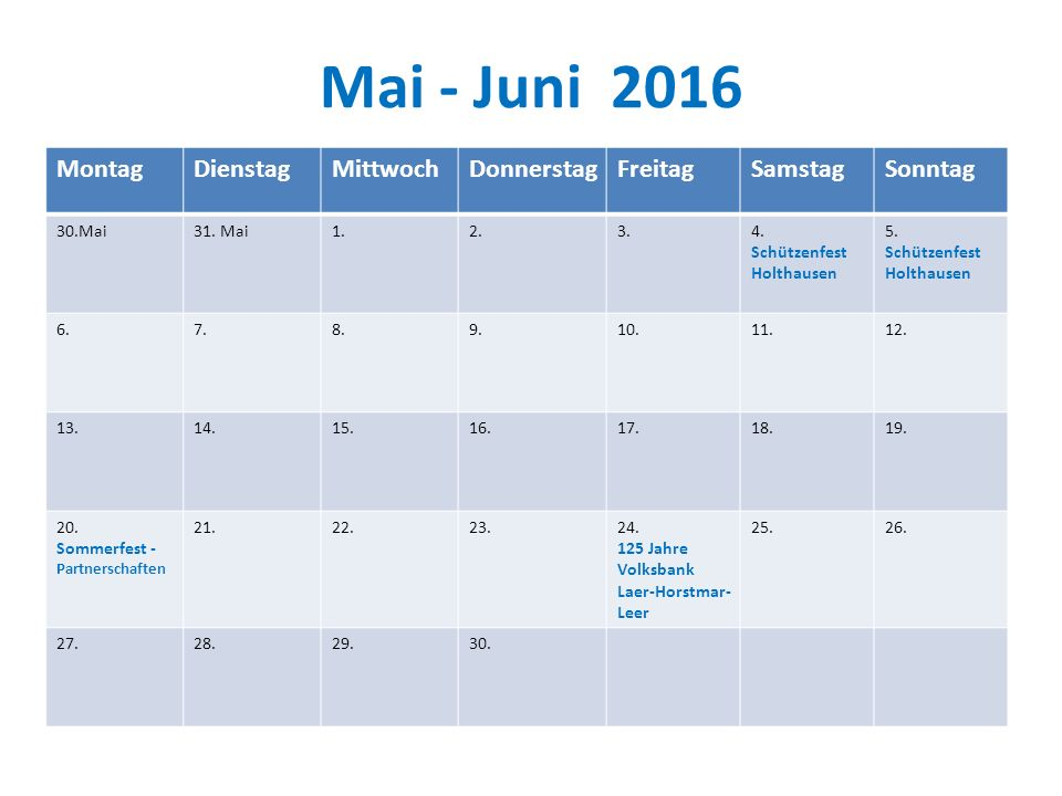 Mai - Juni 2016 Montag Dienstag Mittwoch Donnerstag Freitag Samstag