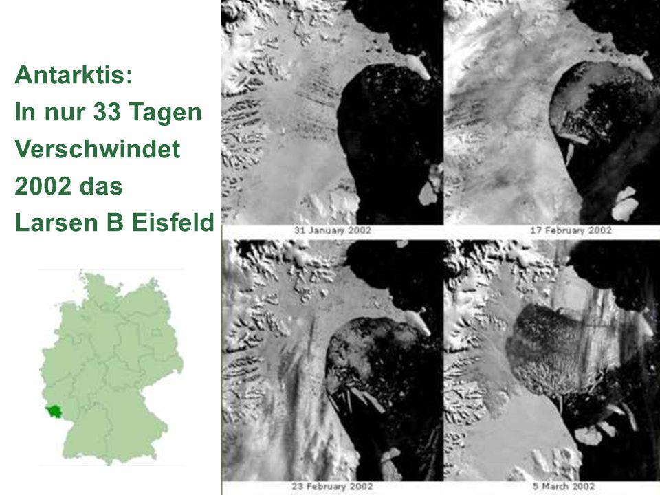 Antarktis: In nur 33 Tagen Verschwindet 2002 das Larsen B Eisfeld