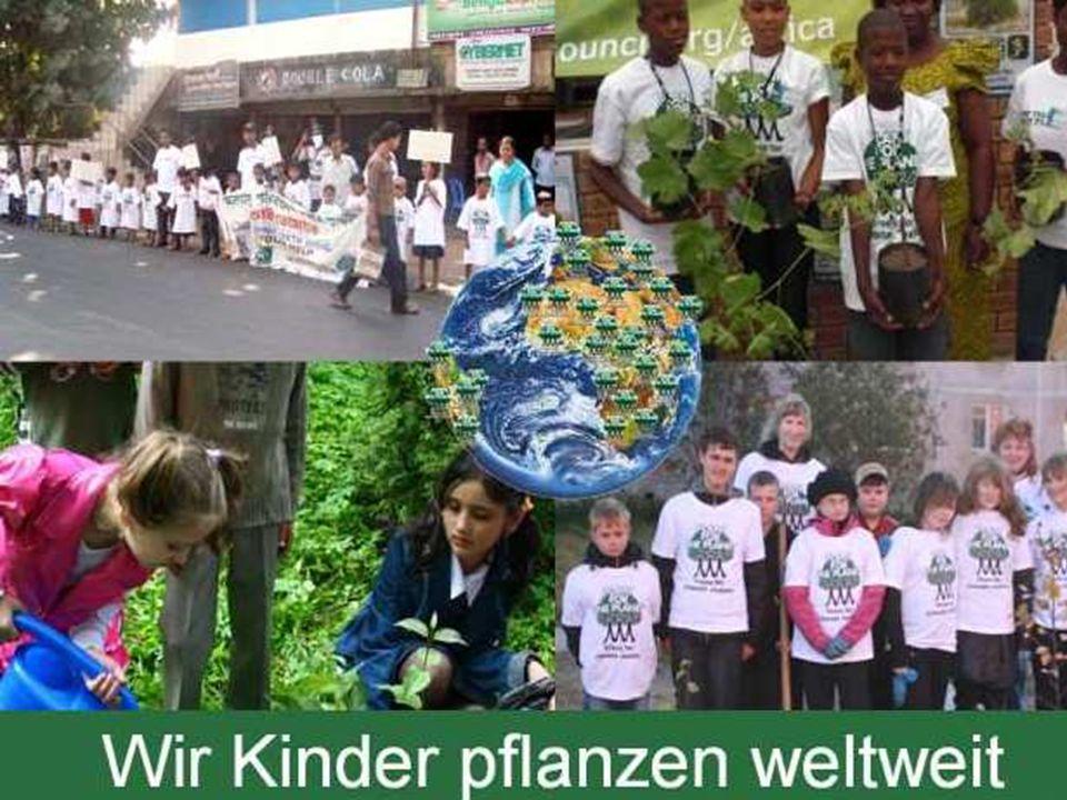 2011 machen schon Kinder in über 100 Ländern der Welt bei Plant-for-the-Planet mit (Zahl immer im Internet nachlesen).