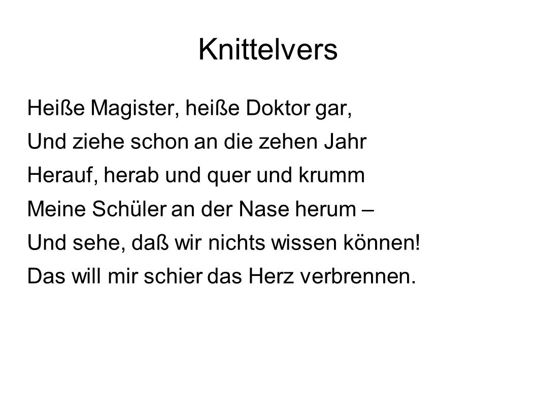 Knittelvers Heiße Magister, heiße Doktor gar,