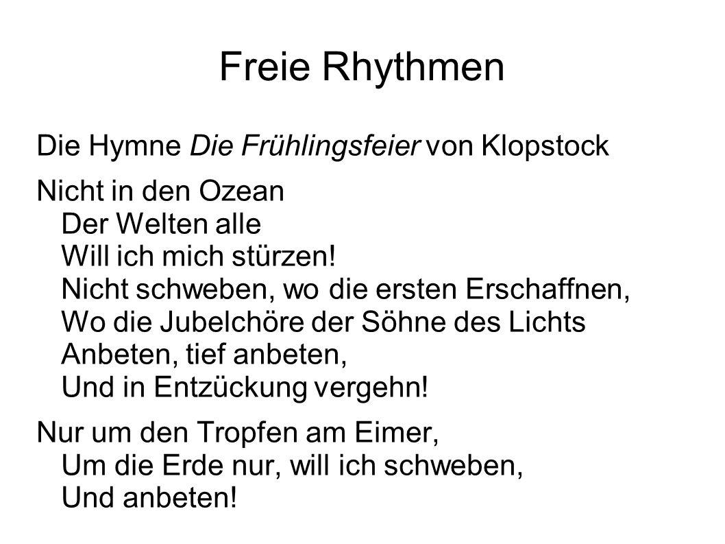 Freie Rhythmen Die Hymne Die Frühlingsfeier von Klopstock
