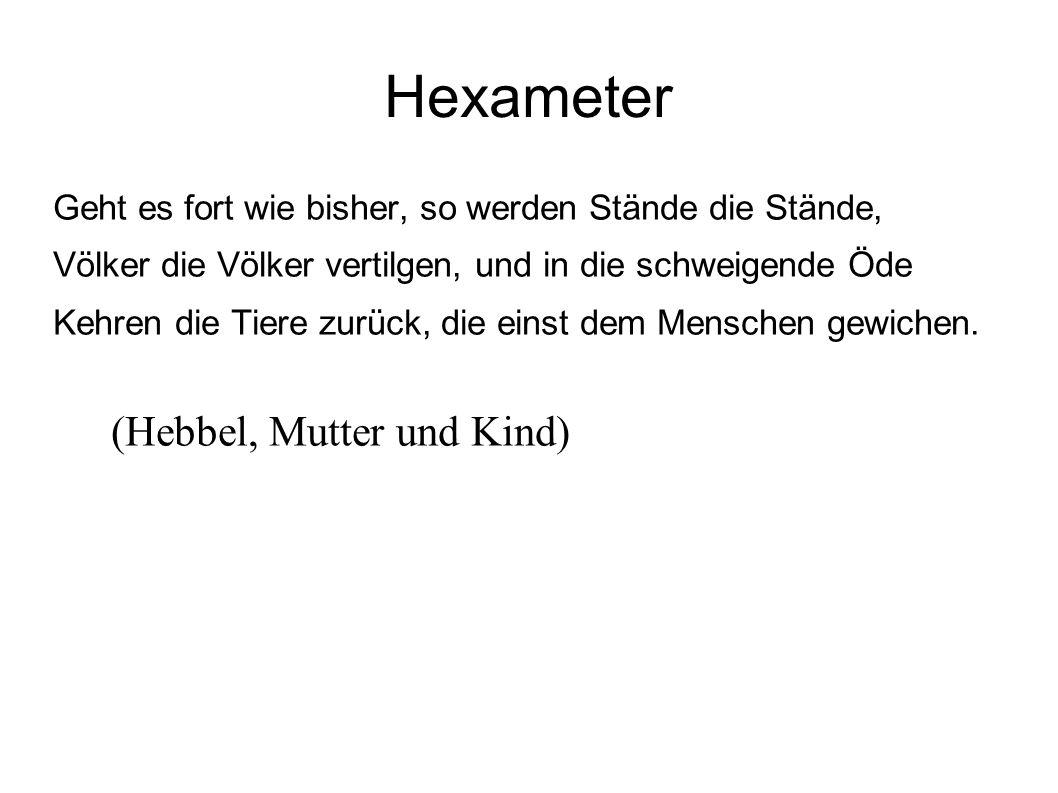 Hexameter (Hebbel, Mutter und Kind)