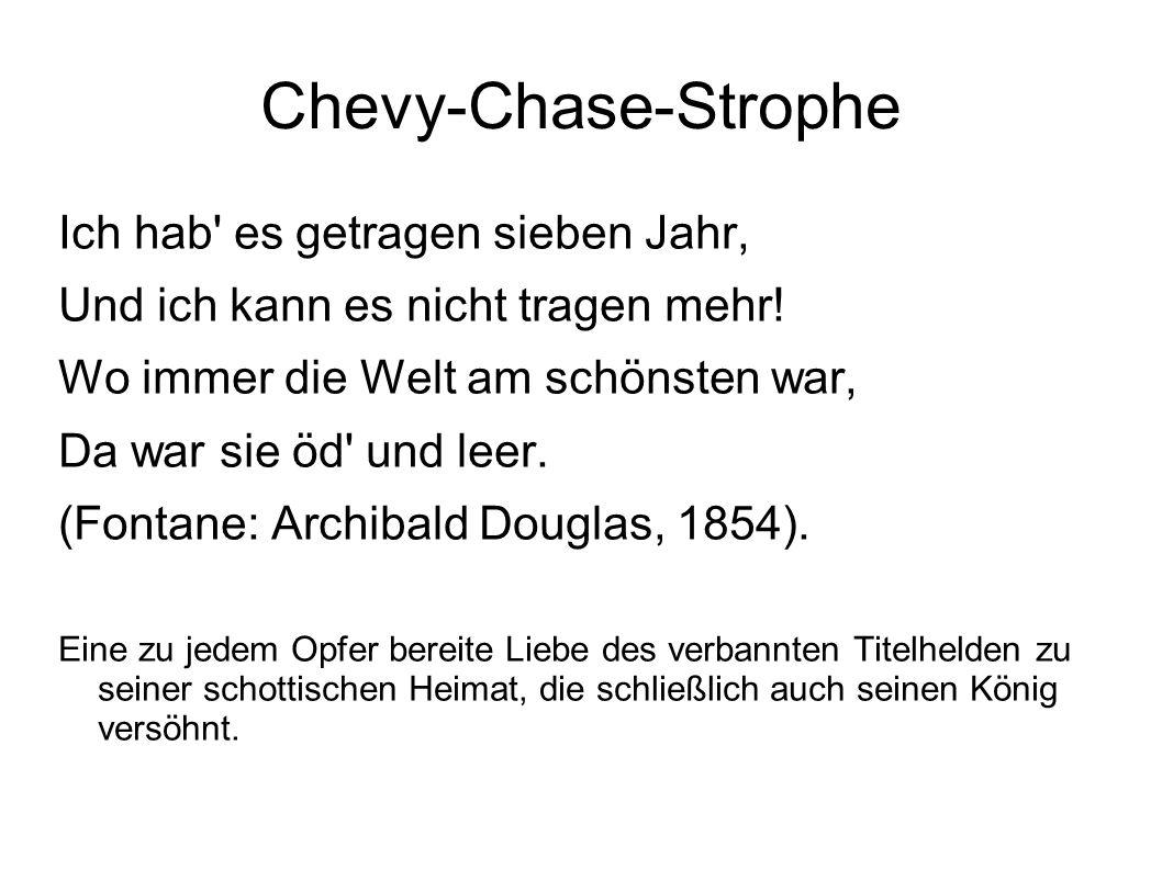 Chevy-Chase-Strophe Ich hab es getragen sieben Jahr,