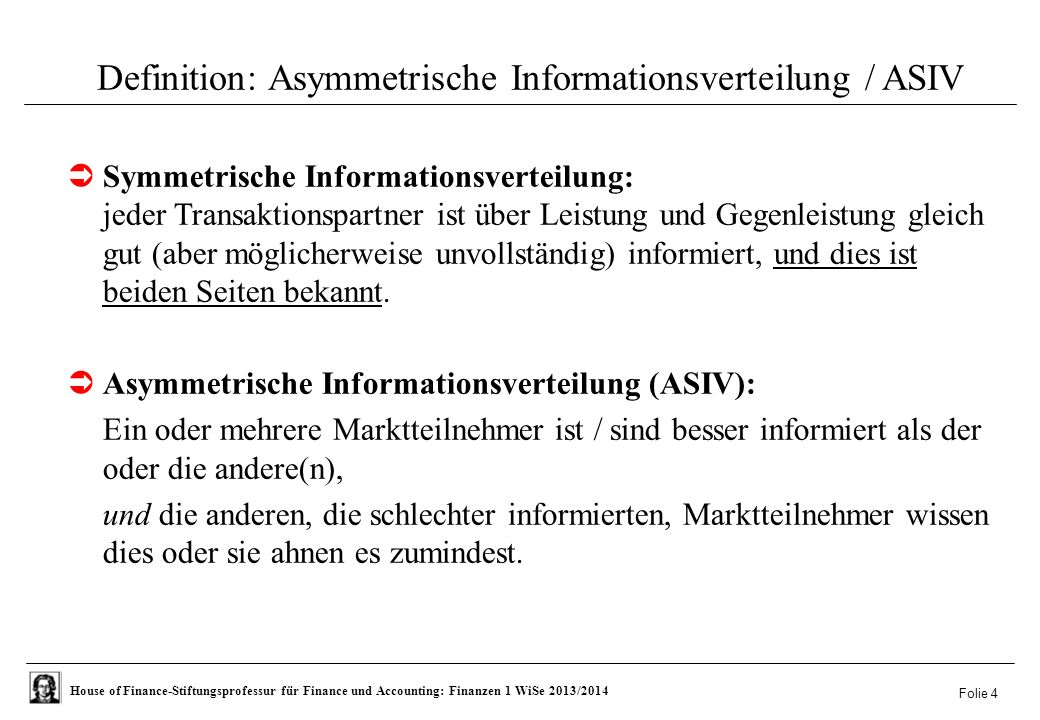 Definition: Asymmetrische Informationsverteilung / ASIV