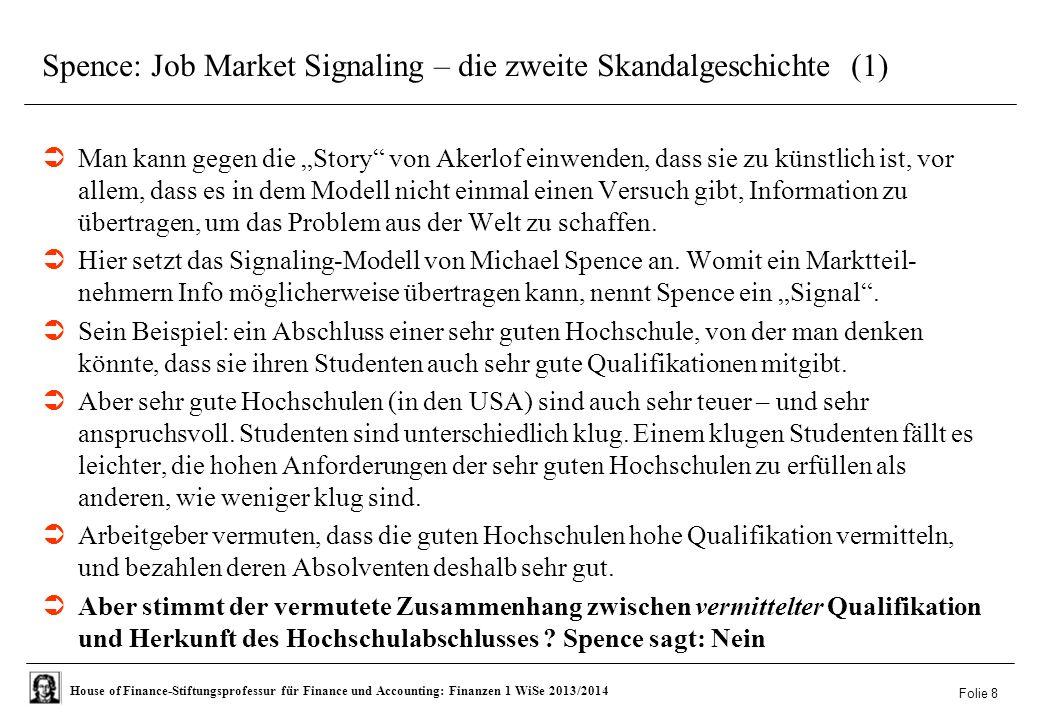 Spence: Job Market Signaling – die zweite Skandalgeschichte (1)