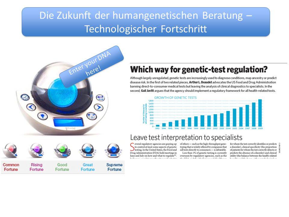 Die Zukunft der humangenetischen Beratung –