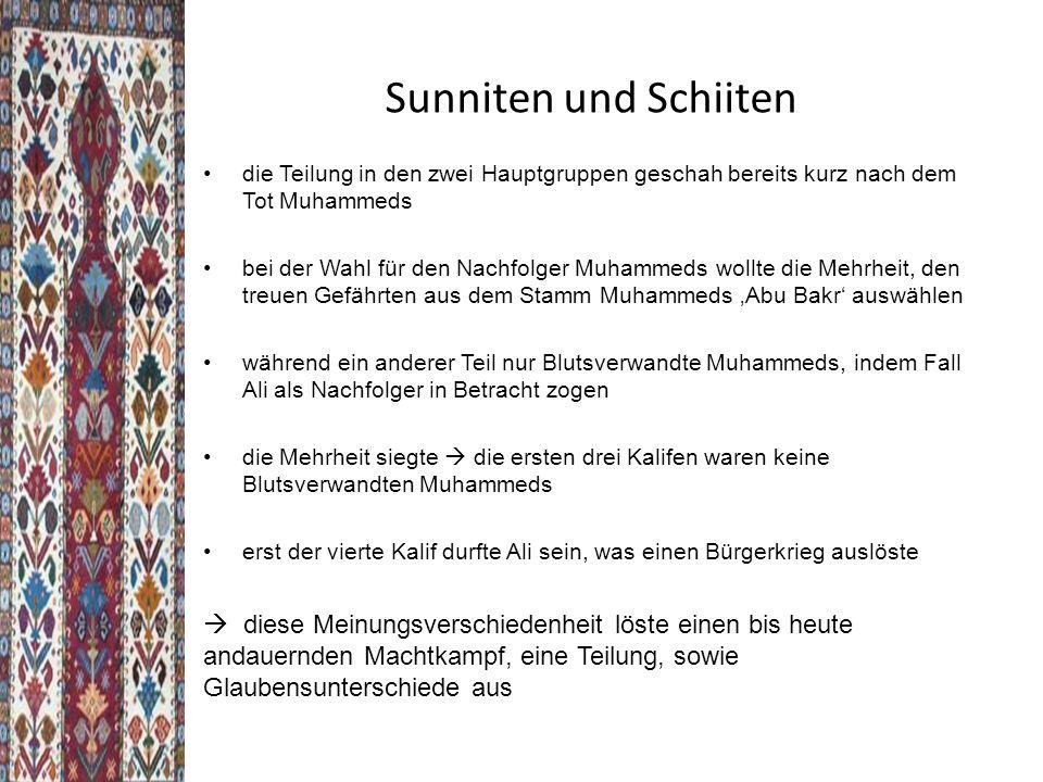 Sunniten und Schiiten die Teilung in den zwei Hauptgruppen geschah bereits kurz nach dem Tot Muhammeds.
