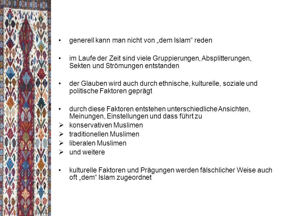 """generell kann man nicht von """"dem Islam reden"""
