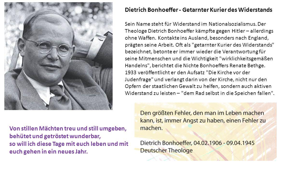 Dietrich Bonhoeffer - Getarnter Kurier des Widerstands