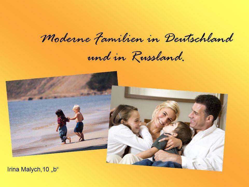 Moderne Familien in Deutschland und in Russland.