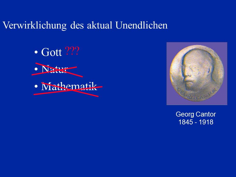 Gott Natur Mathematik Verwirklichung des aktual Unendlichen
