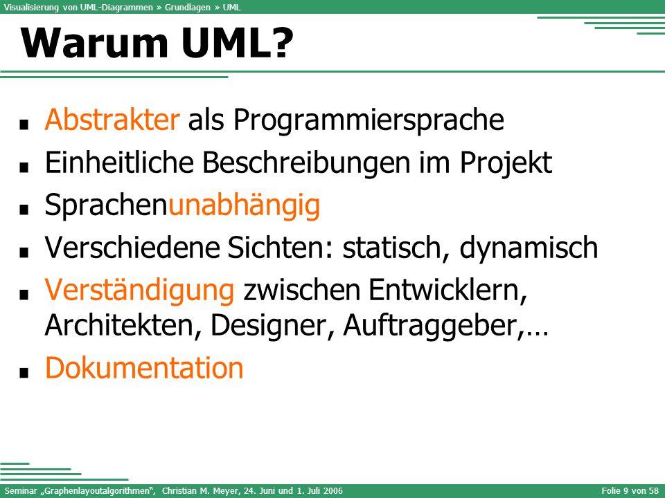 Warum UML Abstrakter als Programmiersprache
