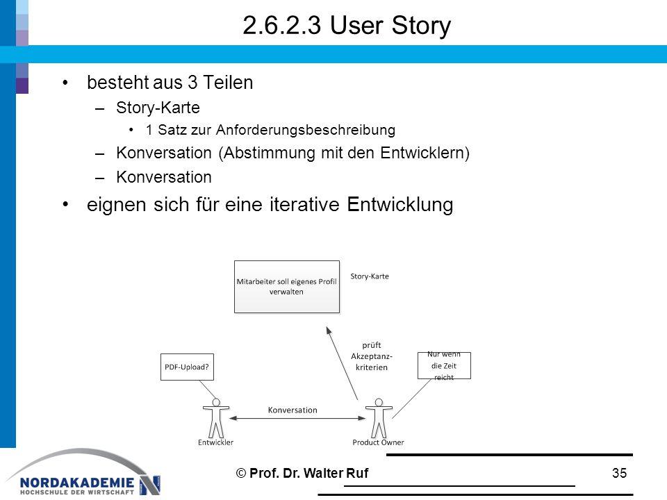 2.6.2.3 User Story eignen sich für eine iterative Entwicklung