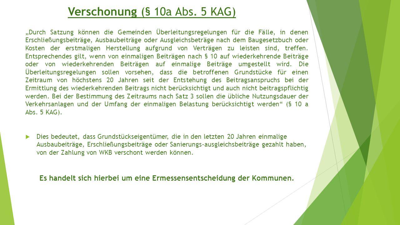 Verschonung (§ 10a Abs. 5 KAG)