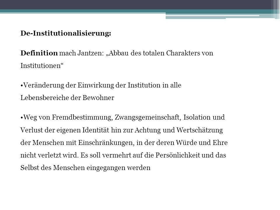 De-Institutionalisierung: