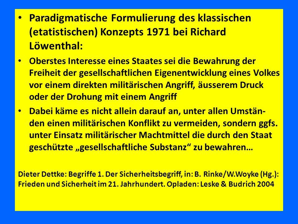 Paradigmatische Formulierung des klassischen (etatistischen) Konzepts 1971 bei Richard Löwenthal: