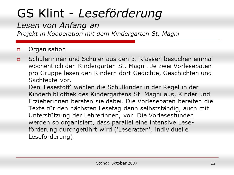 GS Klint - Leseförderung Lesen von Anfang an Projekt in Kooperation mit dem Kindergarten St. Magni