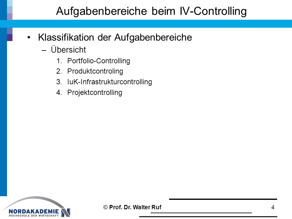 Aufgabenbereiche beim IV-Controlling