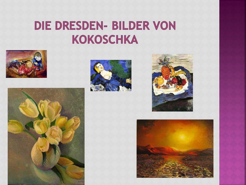 Die Dresden- Bilder von Kokoschka