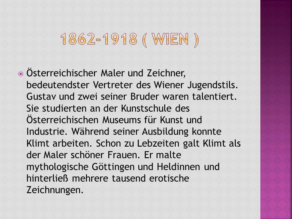 1862-1918 ( Wien )