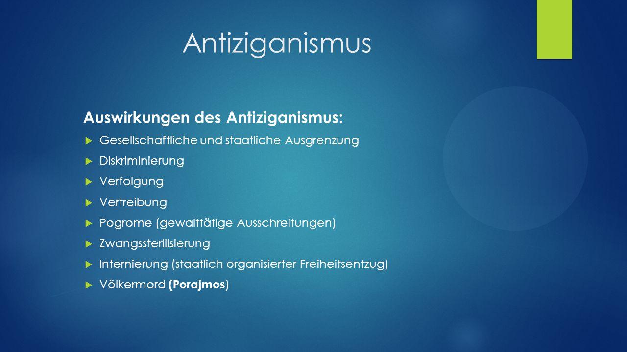 Antiziganismus Auswirkungen des Antiziganismus: