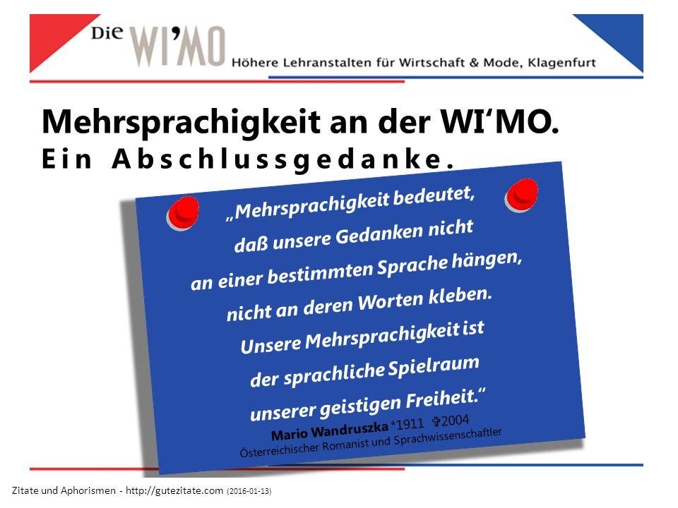 Mehrsprachigkeit an der WI'MO. Ein Abschlussgedanke.
