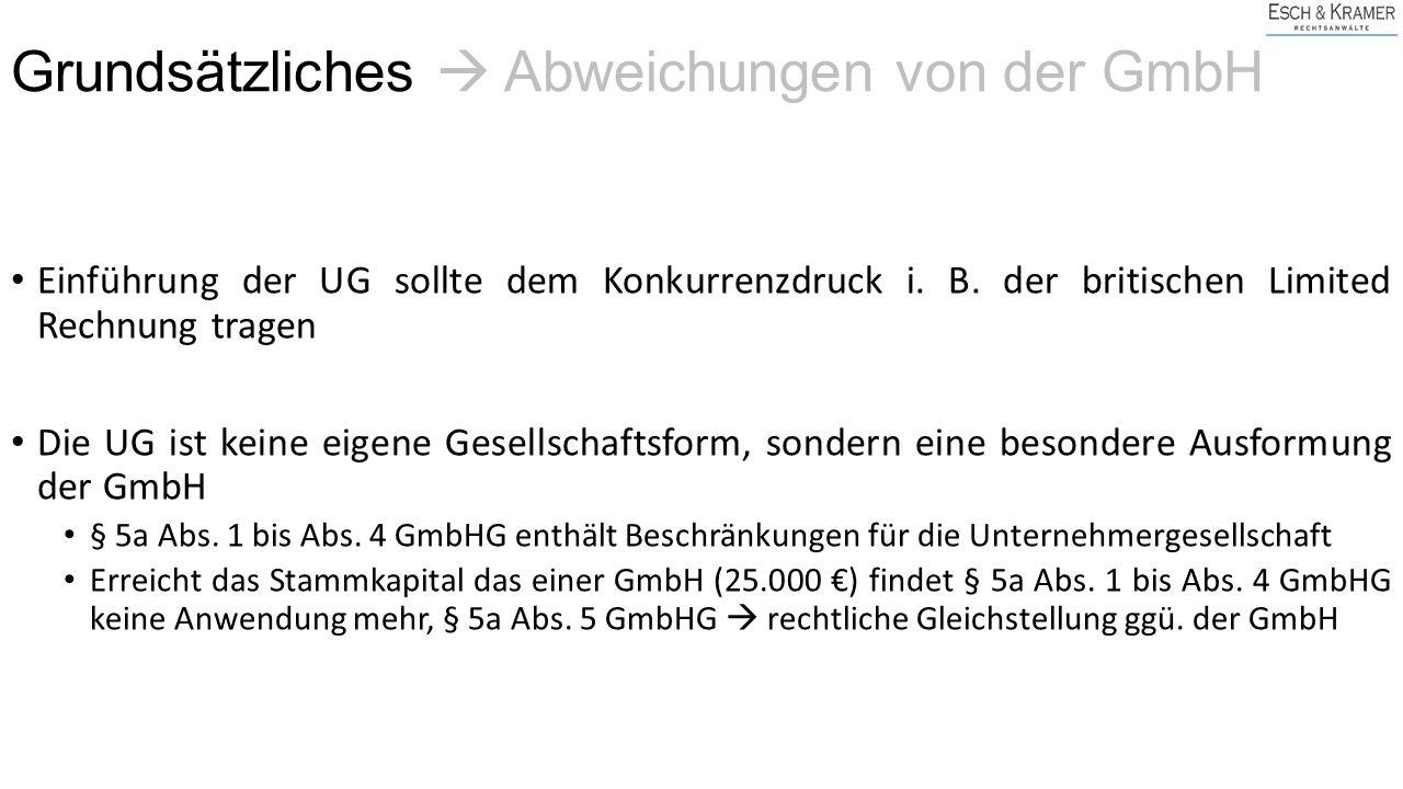 Grundsätzliches  Abweichungen von der GmbH