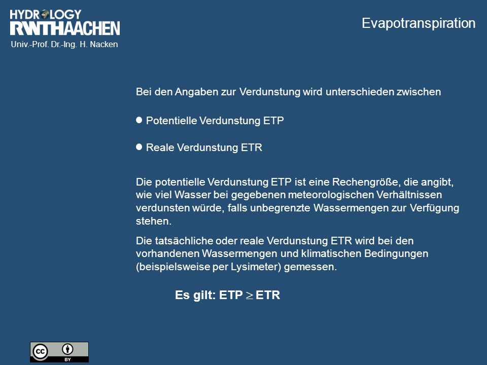Evapotranspiration Es gilt: ETP  ETR