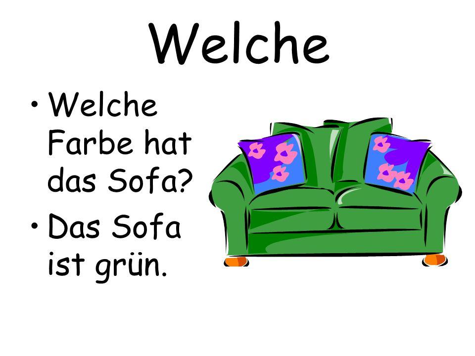 Welche Welche Farbe hat das Sofa Das Sofa ist grün.