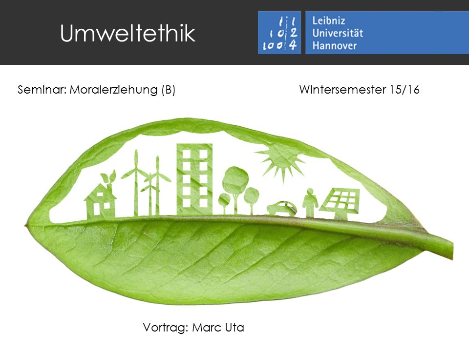 Umweltethik Seminar: Moralerziehung (B) Wintersemester 15/16