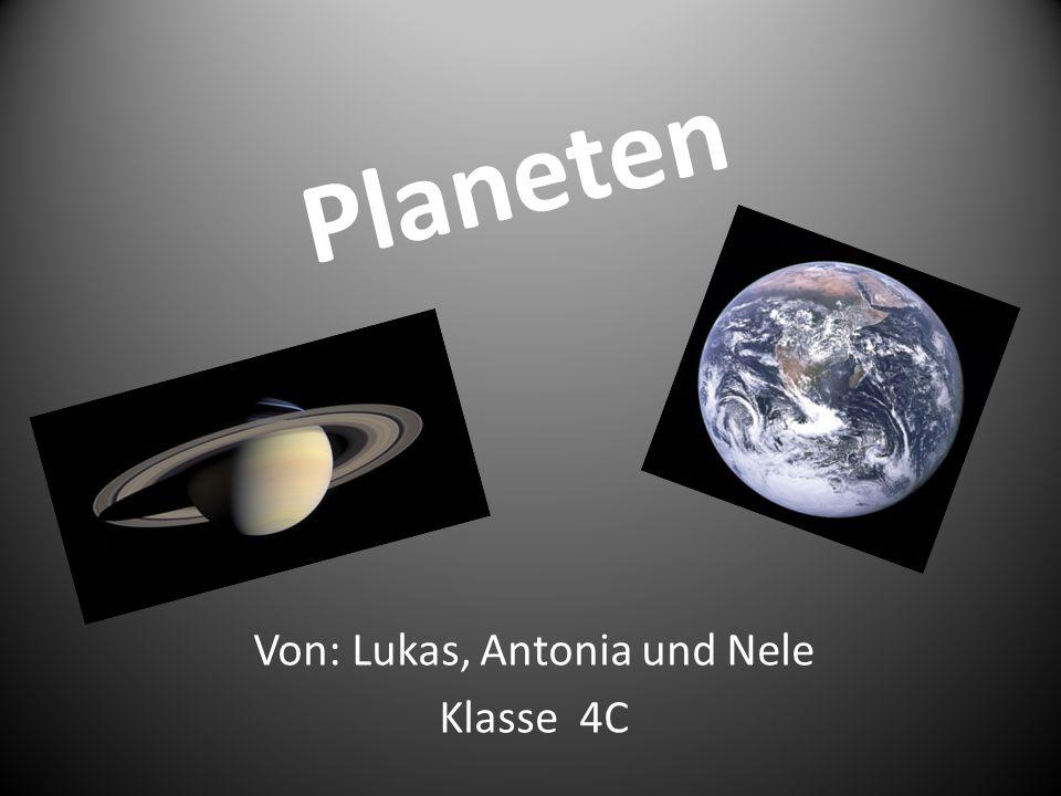 Von: Lukas, Antonia und Nele Klasse 4C