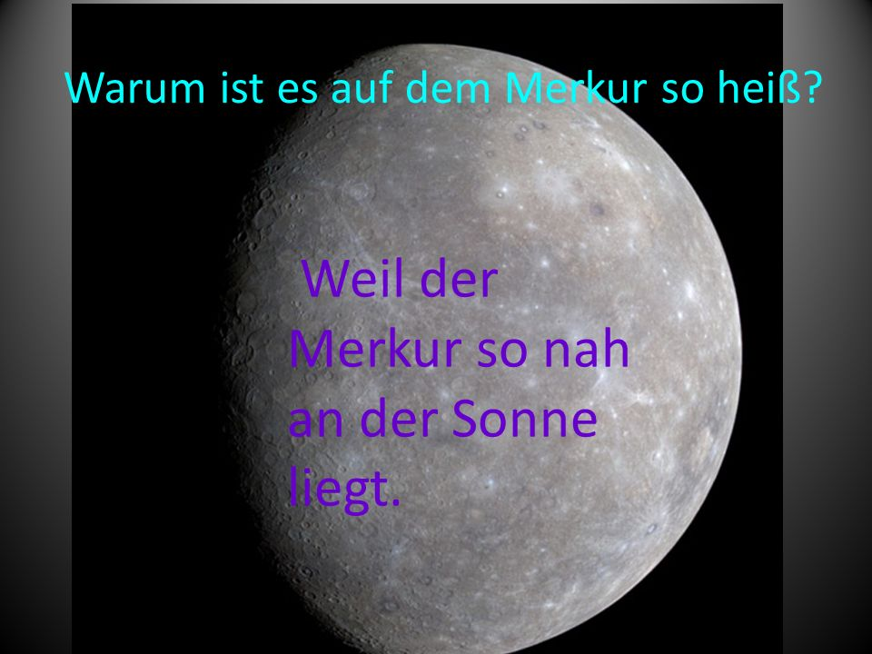 Warum ist es auf dem Merkur so heiß