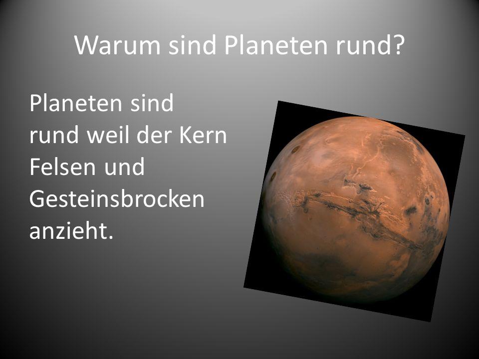 Warum sind Planeten rund