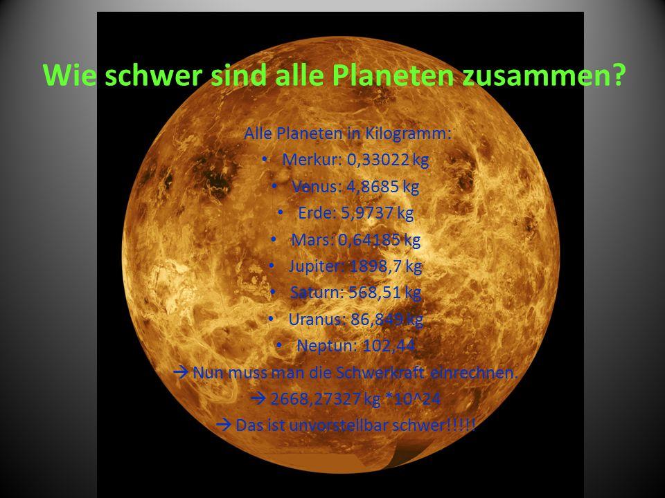 Wie schwer sind alle Planeten zusammen