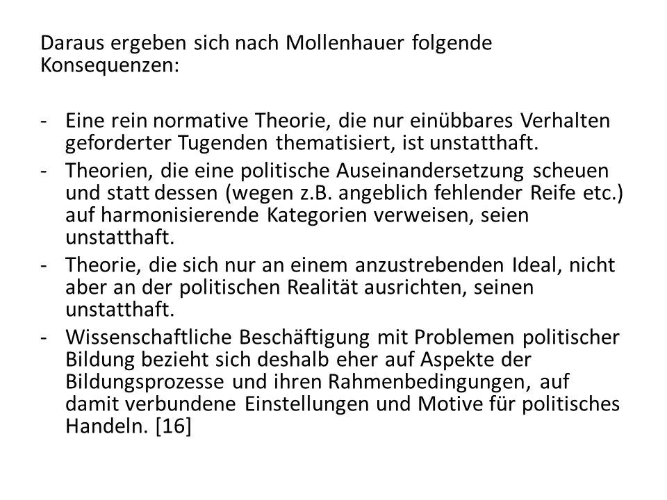 Daraus ergeben sich nach Mollenhauer folgende Konsequenzen: