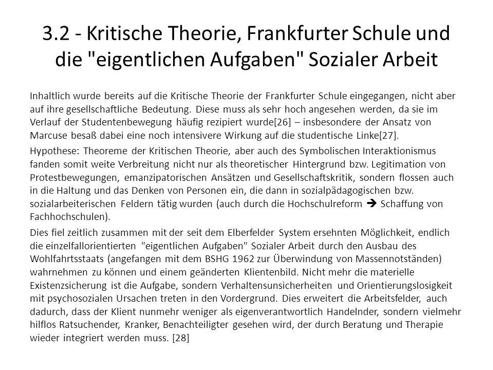 3.2 - Kritische Theorie, Frankfurter Schule und die eigentlichen Aufgaben Sozialer Arbeit